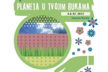 """Druga ljetnja škola """"Planeta u tvojim rukama""""  4 – 8. jul 2012, Ivanova Korita"""